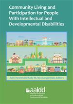 Community Living and Participation for People With Intellectual and Developmental Disabilities, Hewitt, Amy S. [Ed.]; Nye-Lengerman, Kelly M. [Ed.]